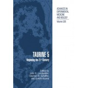 Taurine: v. 5 by John B. Lombardini