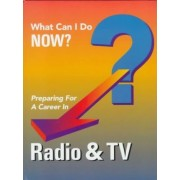 Preparing for a Career in Radio and TV by J G Ferguson Publishing Company