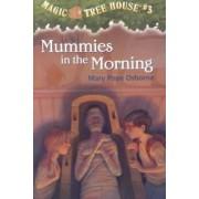 Mummies in Morning by Mary Pope Osborne