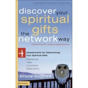 Discover Your Spiritual Gifts the Network Way by Bruce L. Bugbee