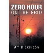 Zero Hour on the Grid