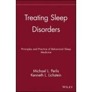 Treating Sleep Disorders by Michael L Perlis