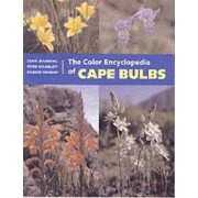 The Colour Encyclopedia of Cape Bulbs by John C. Manning