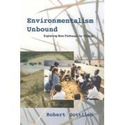 Environmentalism Unbound by Robert Gottlieb