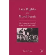 Gay Rights and Moral Panic by Fred Fejes
