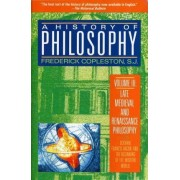 A History of Philosophy: Late Medieval and Renaissance Philosophy v.3 by Frederick C. Copleston