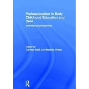 Professionalism in Early Childhood Education and Care by Carmen Dalli