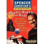 Shake, Rattle and Roll by Spencer Christian