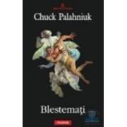 Blestemati - Chuck Palahniuk