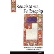 Renaissance Philosophy by Brian P. Copenhaver