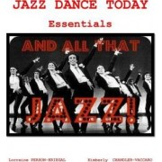 Jazz Dance Today Essentials by Dr Lorraine Person-Kriegel