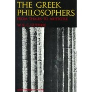 The Greek Philosophers by W. K. C. Guthrie