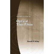 Field Guide to Optical Thin Films by Ronald R. Willey