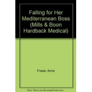 Falling for Her Mediterranean Boss by Anne Fraser