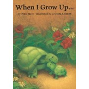 When I Grow Up... by Peter Horn