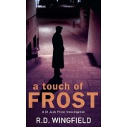A Touch of Frost by R. D. Wingfield