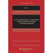 Cases and Materials on Corporations and Other Business Entities by Lee Harris