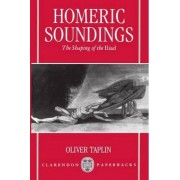 Homeric Soundings by Oliver Taplin