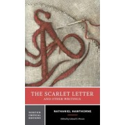 The Scarlet Letter and Other Writings by Nathaniel Hawthorne