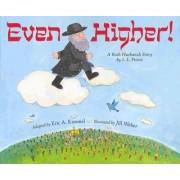 Even Higher! by Eric A Kimmel
