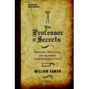 The Professor of Secrets by William Eamon