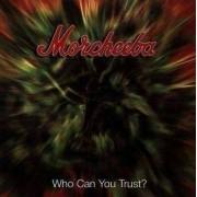 Morcheeba - Who Can You Trust (0706301437322) (1 CD)