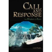 Call and Response by Louis J Rogers