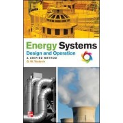 Energy Systems Design and Operation: A Unified Method by G. Mark Tostevin