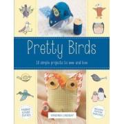 Pretty Birds by Virginia Lindsay