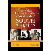 Prevention and Intervention Practice in Post-Apartheid South Africa by Norman Duncan
