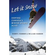 Let It Snow by Darryl Humber