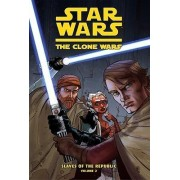 Star Wars: The Clone Wars, Slaves of the Republic, Volume Two by Henry Gilroy
