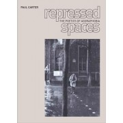 Repressed Spaces by Paul Douglas Carter