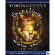 Terry Pratchett's the Amazing Maurice and His Educated Rodents by Terry Pratchett