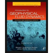 Introduction to Geophysical Fluid Dynamics: Volume 101 by Benoit Cushman-Roisin