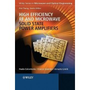 High Efficiency RF and Microwave Solid State Power Amplifiers by Paolo Colantonio