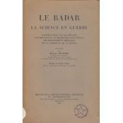 Le Radar La Science En Guerre Traduit Par Henry Pujade