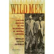 Wild Men by Douglas Cazaux Sackman