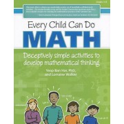 Every Child Can Do Math by Ban Har Yeap