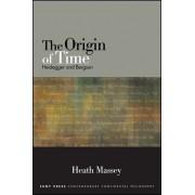 The Origin of Time: Heidegger and Bergson