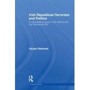 Irish Republican Terrorism and Politics by Kacper Rekawek