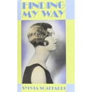 Finding My Way by Sylvia Scaffardi