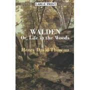 Walden:or, A Life in the Woods by Henry David Thoreau