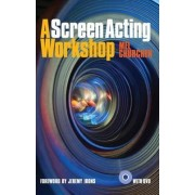 A Screen Acting Workshop by Mel Churcher