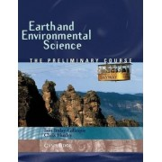 Earth and Environmental Science: The Preliminary Course by Christopher Huxley