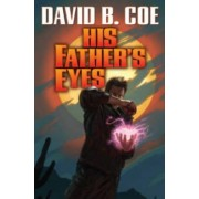 His Father's Eyes by David B. Coe