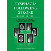 Dysphagia Following Stroke by Stephanie K. Daniels