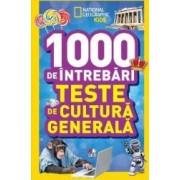 1000 de intrebari. Teste de cultura generala - Vol.2 - National Geographic Kids