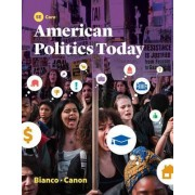 American Politics Today by William T. Bianco
