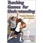 Teaching Games for Understanding by Joy Butler